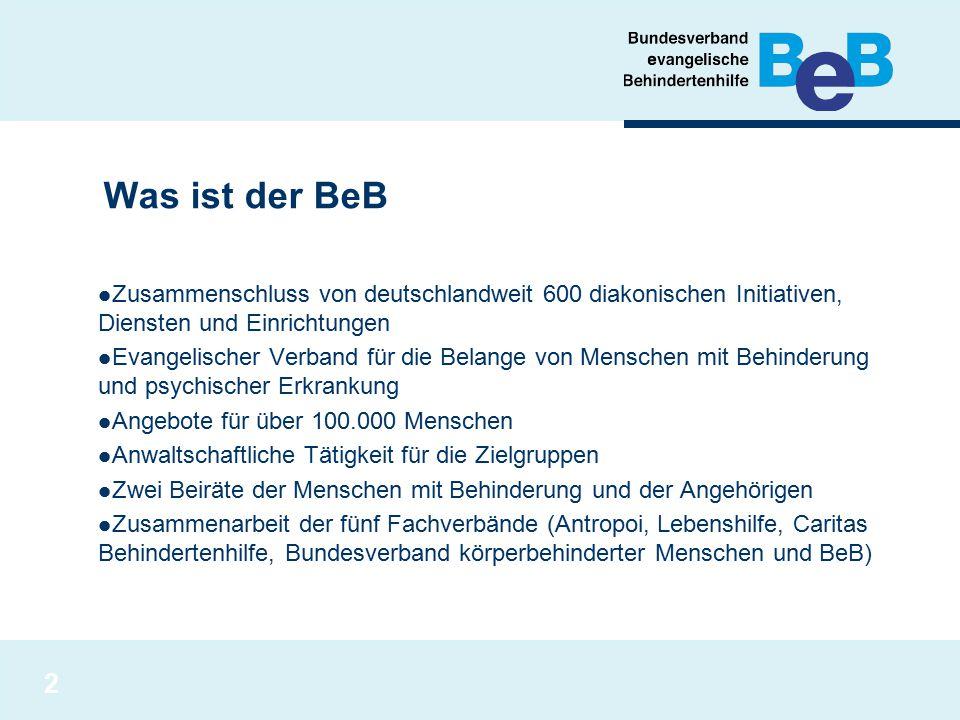 Was ist der BeB Zusammenschluss von deutschlandweit 600 diakonischen Initiativen, Diensten und Einrichtungen.