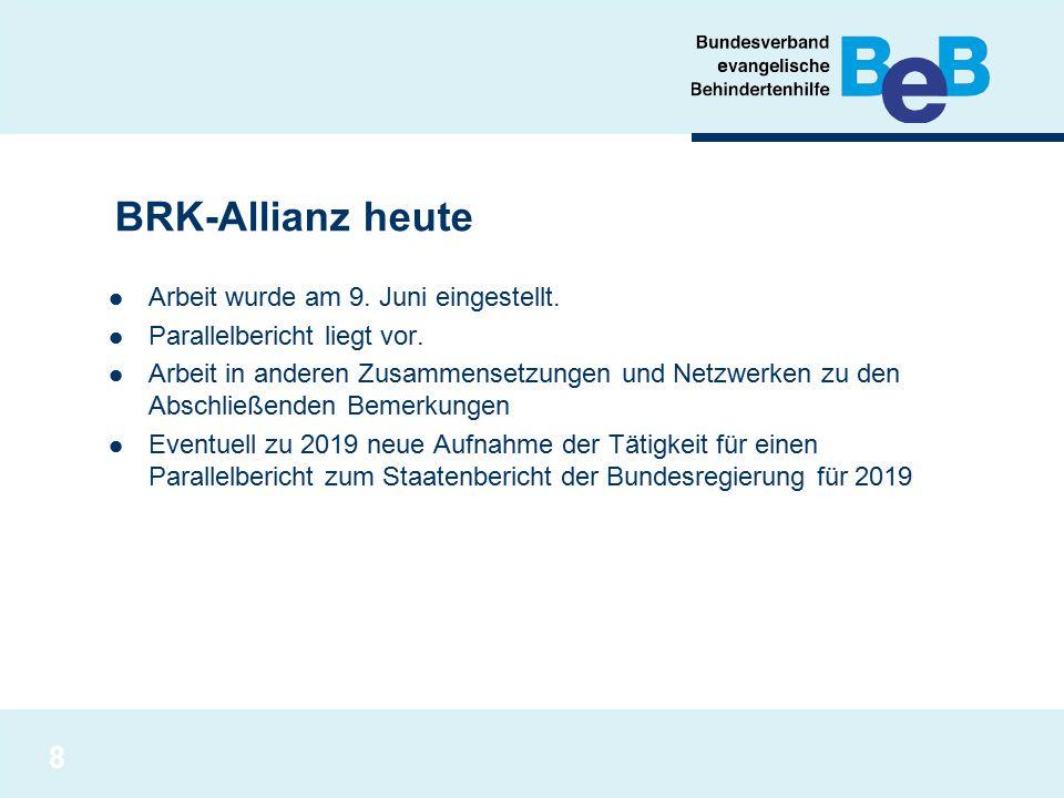 BRK-Allianz heute Arbeit wurde am 9. Juni eingestellt.
