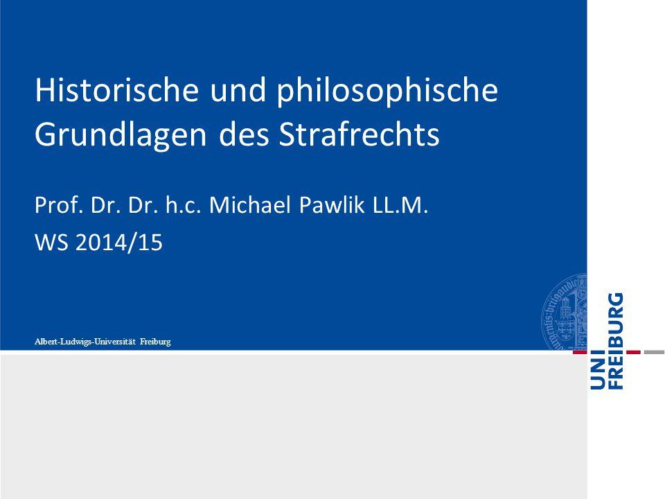 Historische und philosophische Grundlagen des Strafrechts