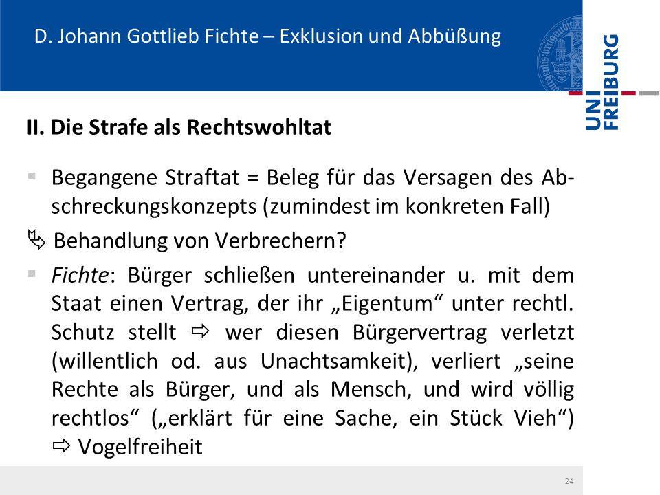 D. Johann Gottlieb Fichte – Exklusion und Abbüßung