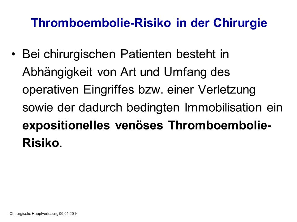 Thromboembolie-Risiko in der Chirurgie