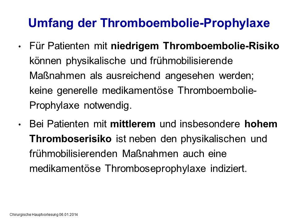 Umfang der Thromboembolie-Prophylaxe