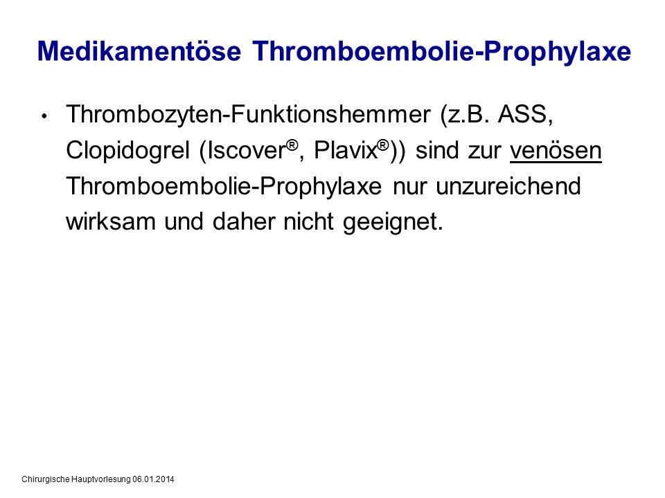 Medikamentöse Thromboembolie-Prophylaxe