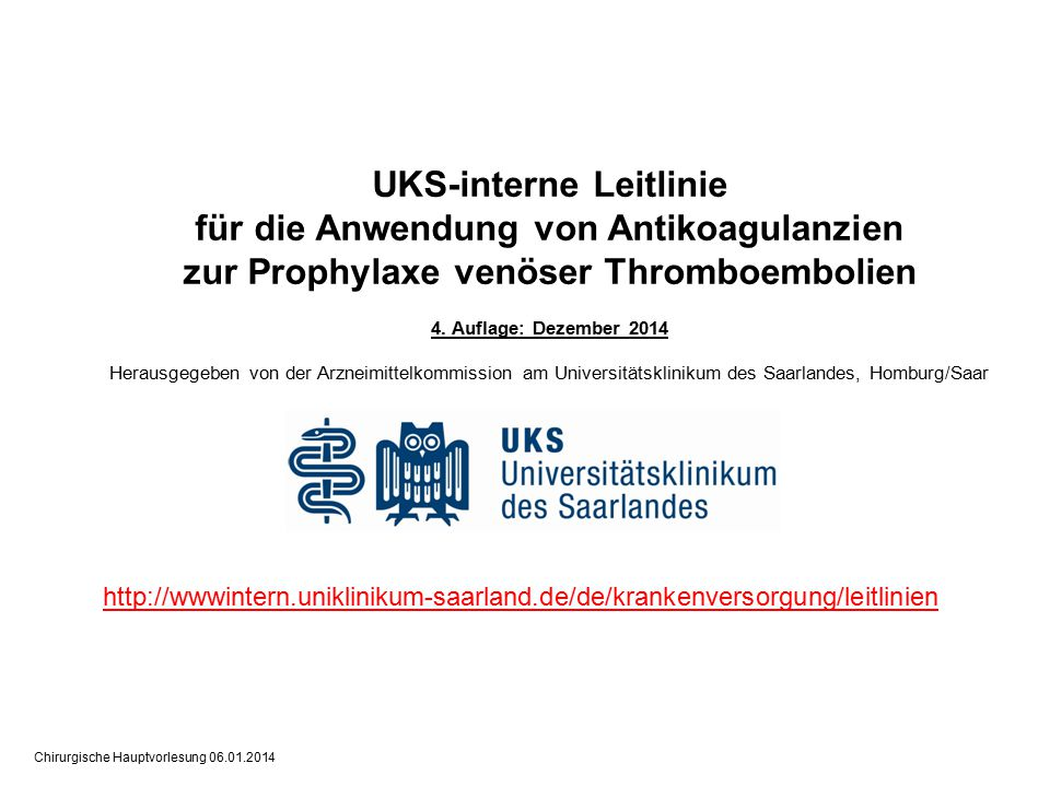 UKS-interne Leitlinie für die Anwendung von Antikoagulanzien