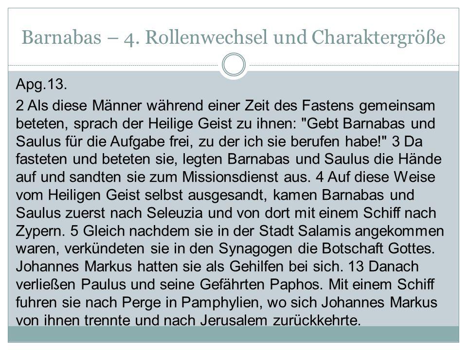 Barnabas – 4. Rollenwechsel und Charaktergröße