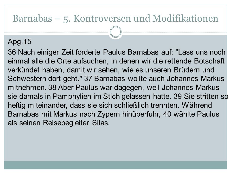 Barnabas – 5. Kontroversen und Modifikationen