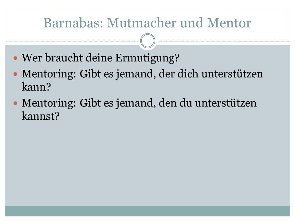 Barnabas: Mutmacher und Mentor
