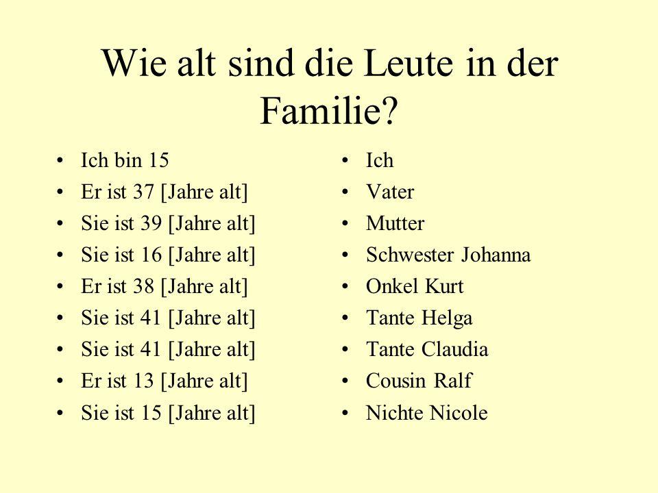 Wie alt sind die Leute in der Familie
