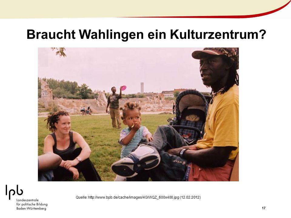 Braucht Wahlingen ein Kulturzentrum