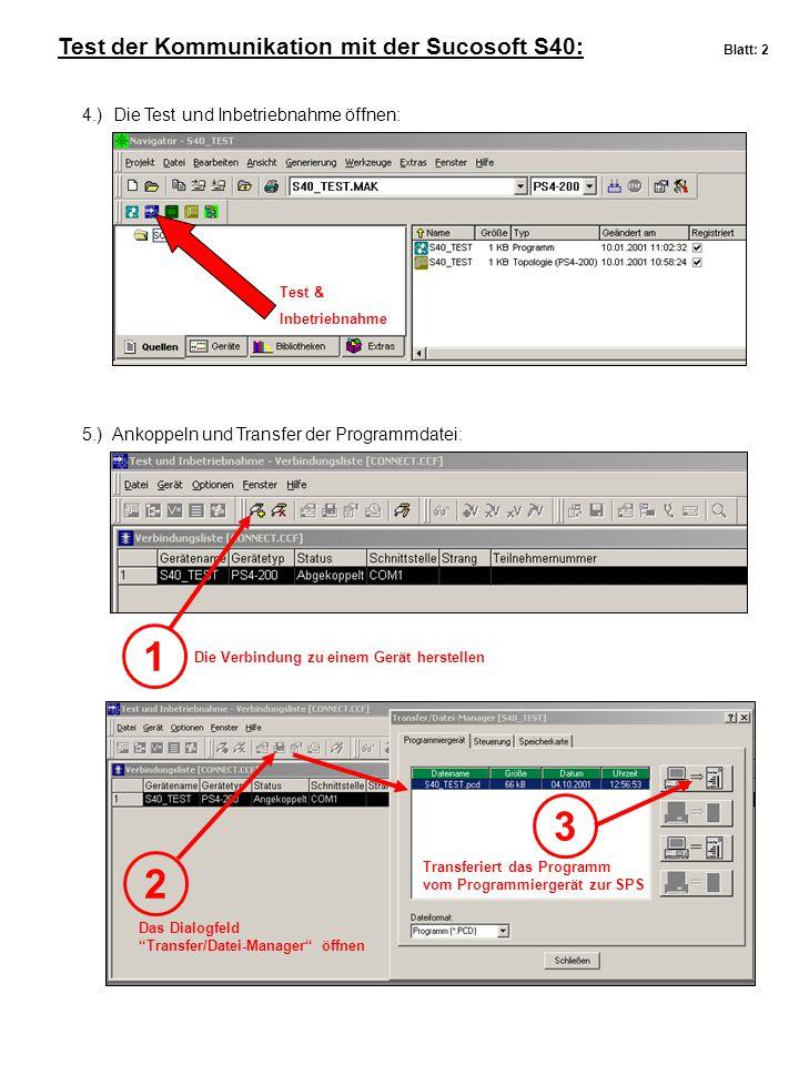 1 3 2 Test der Kommunikation mit der Sucosoft S40: Blatt: 2