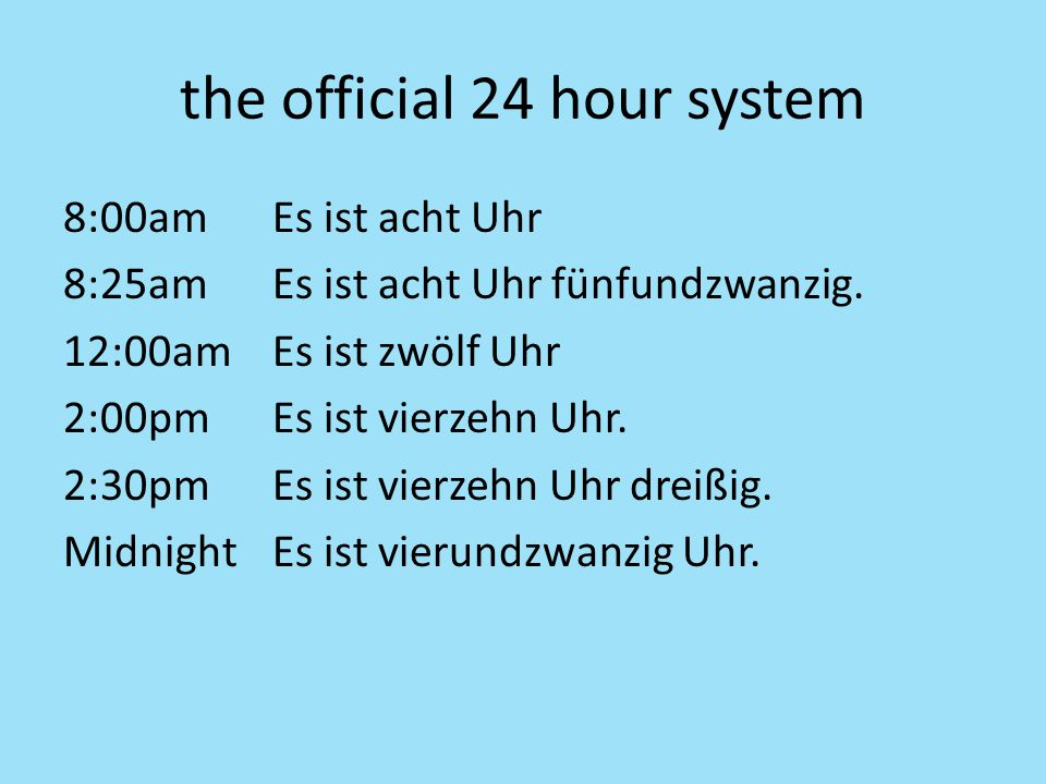 the official 24 hour system