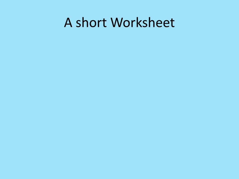 A short Worksheet