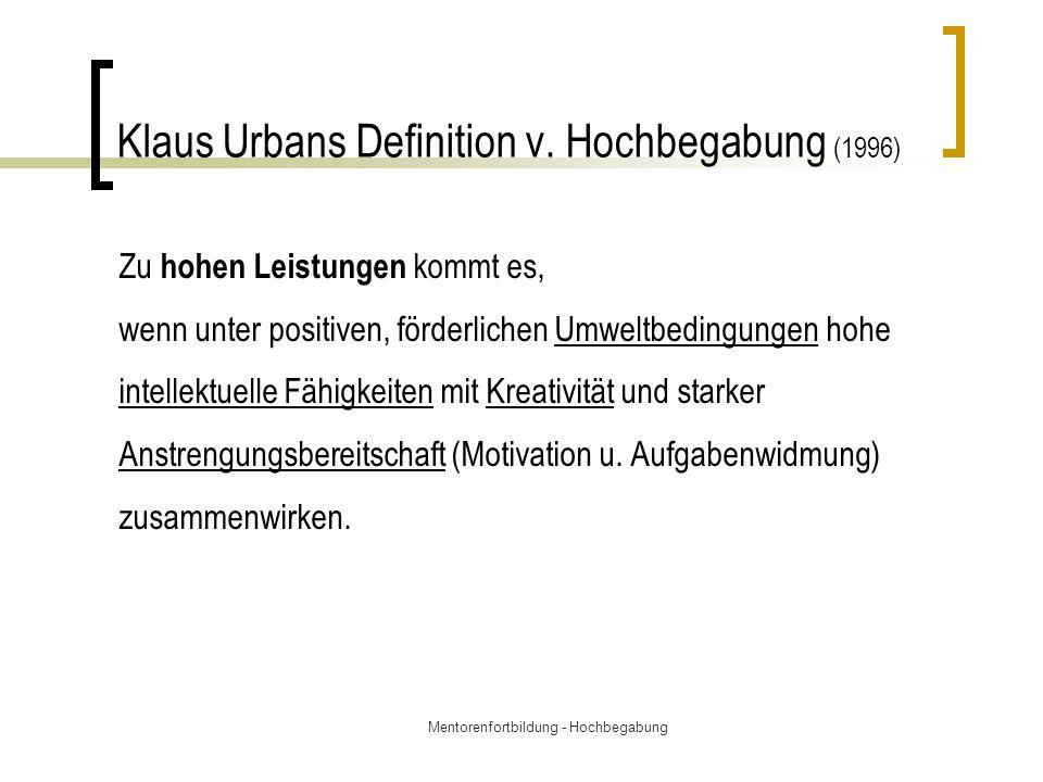 Klaus Urbans Definition v. Hochbegabung (1996)