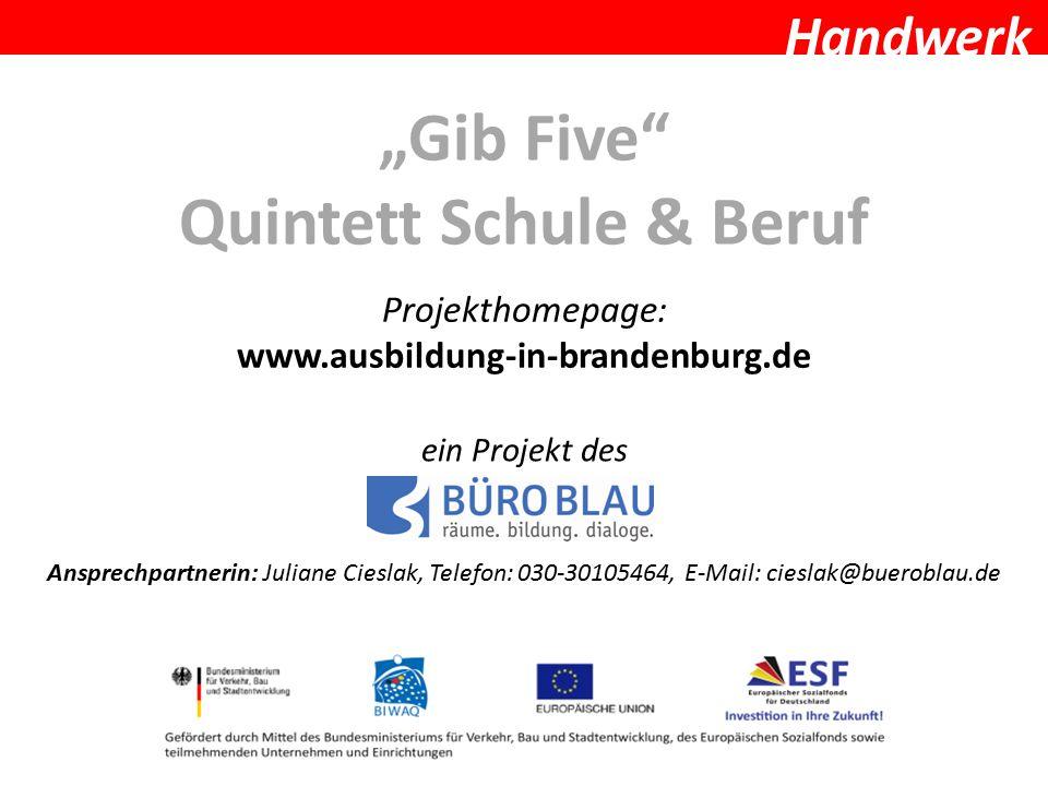 """Gib Five Quintett Schule & Beruf"