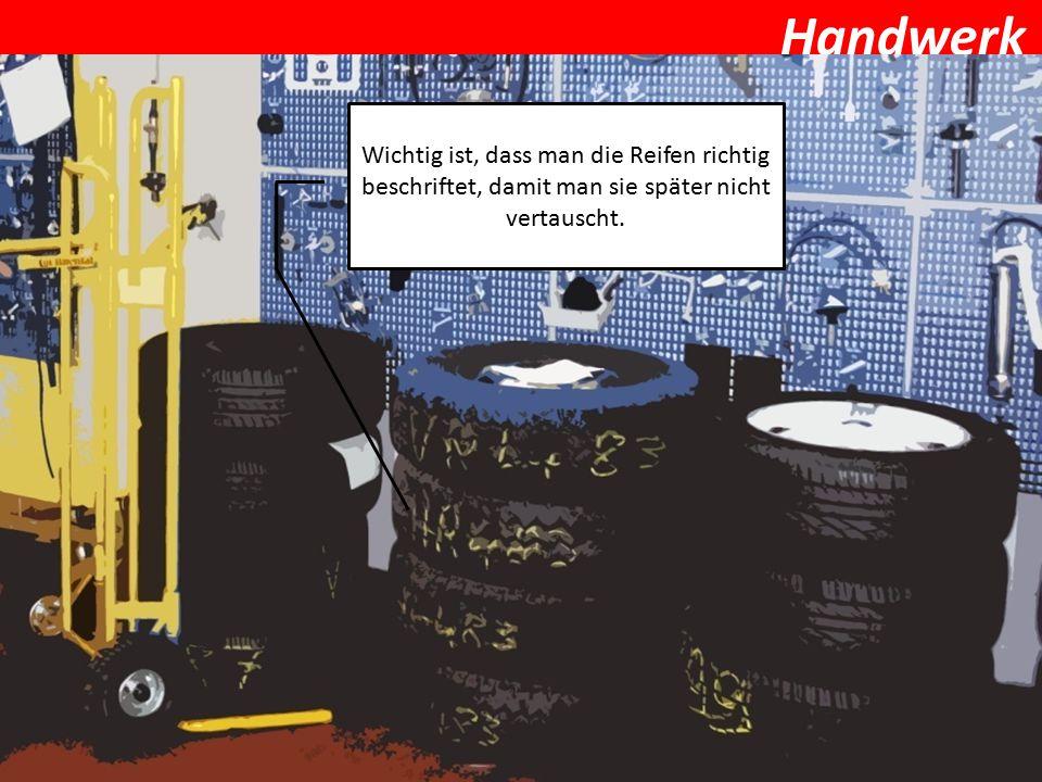 Wichtig ist, dass man die Reifen richtig beschriftet, damit man sie später nicht vertauscht.