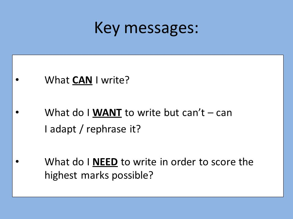 Key messages: What CAN I write