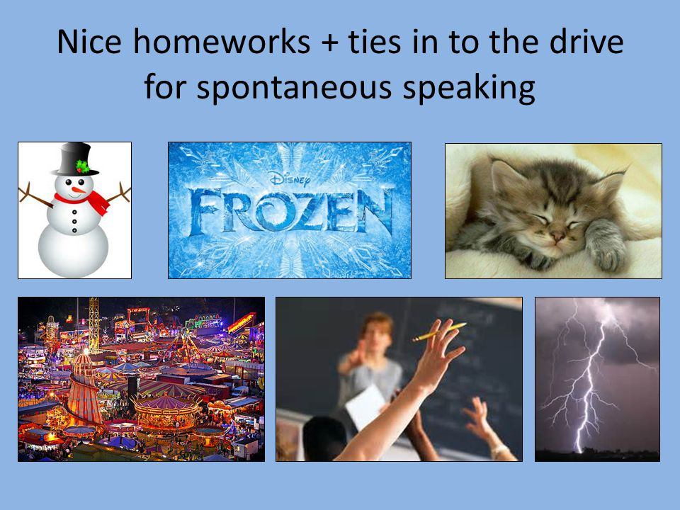 Nice homeworks + ties in to the drive for spontaneous speaking