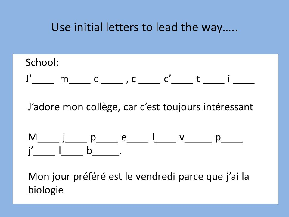 Use initial letters to lead the way…..