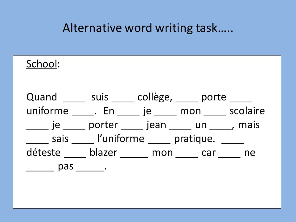 Alternative word writing task…..