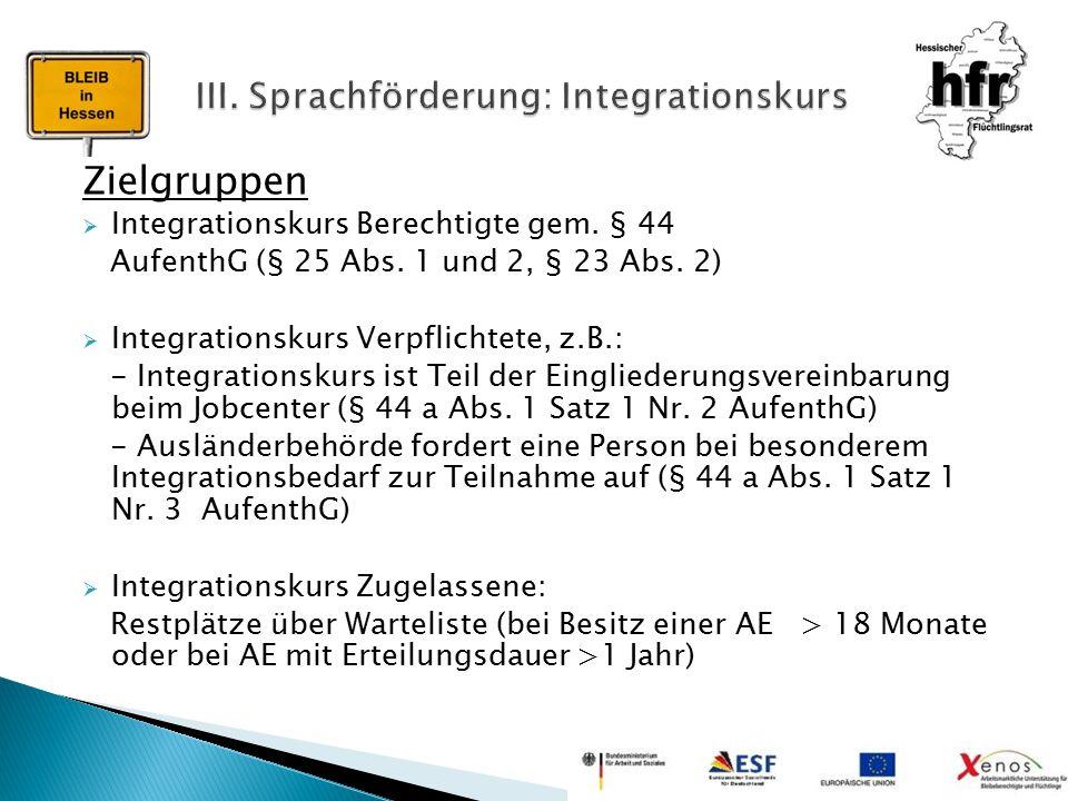 III. Sprachförderung: Integrationskurs