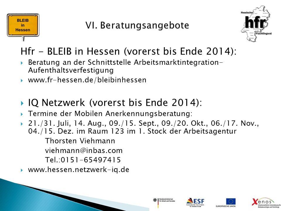 Hfr - BLEIB in Hessen (vorerst bis Ende 2014):