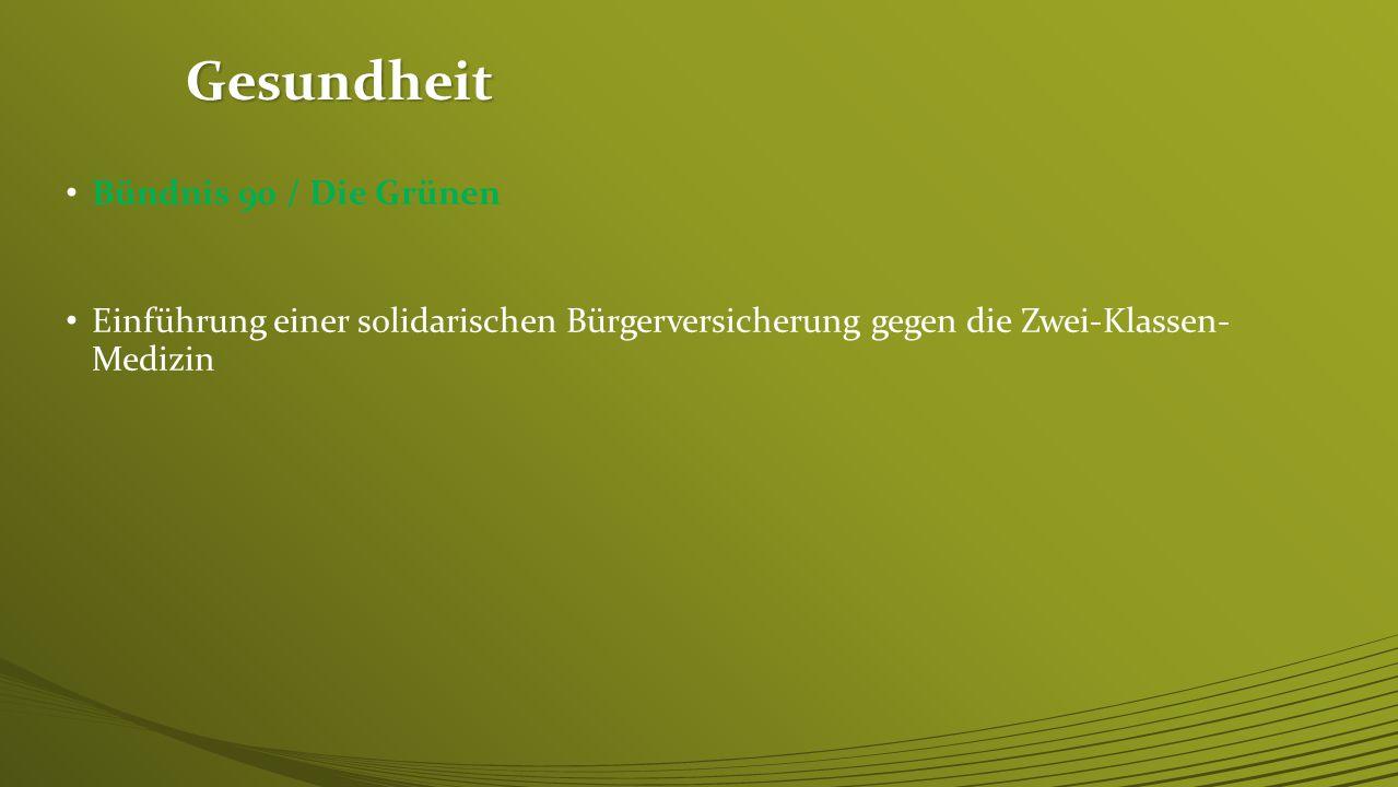 Gesundheit Bündnis 90 / Die Grünen