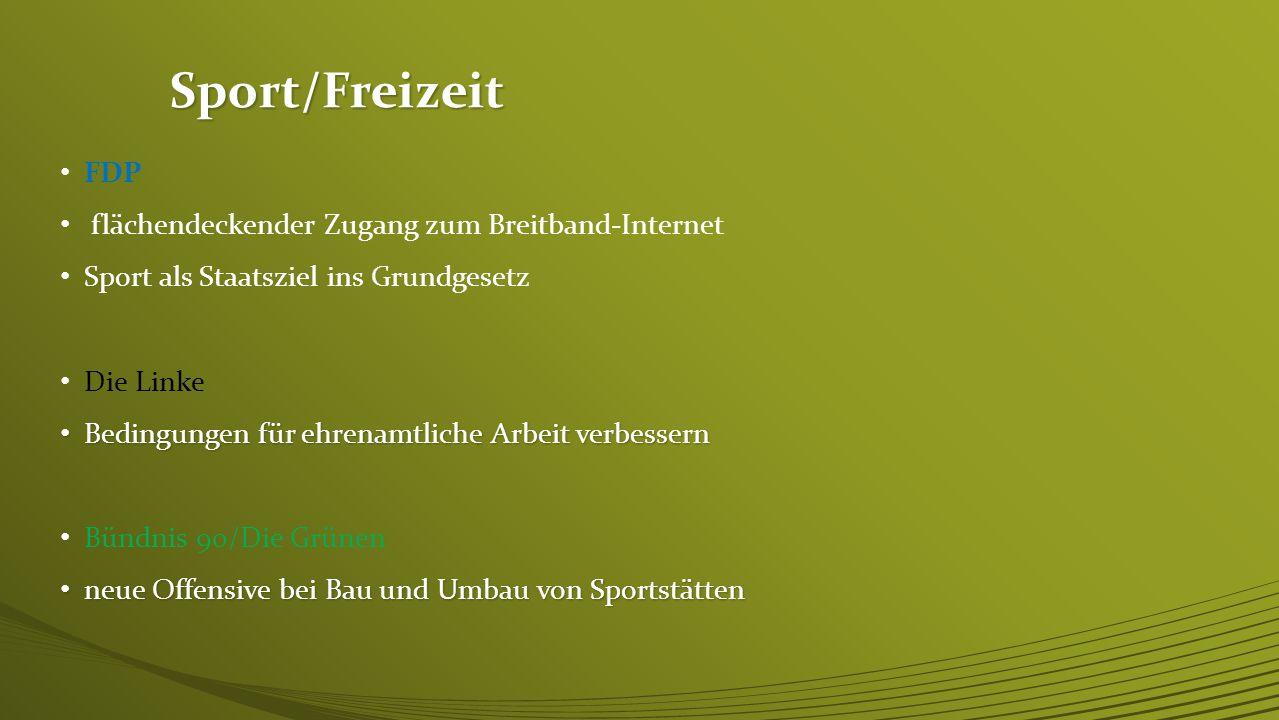 Sport/Freizeit FDP flächendeckender Zugang zum Breitband-Internet