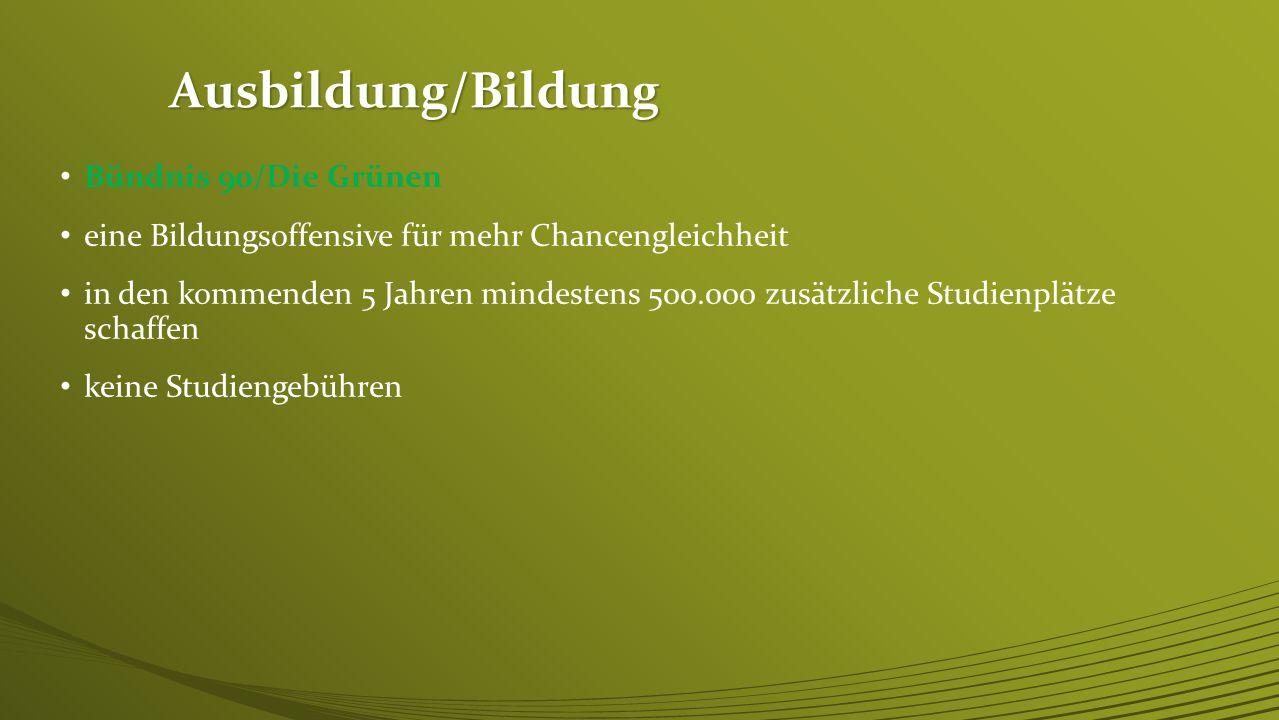 Ausbildung/Bildung Bündnis 90/Die Grünen
