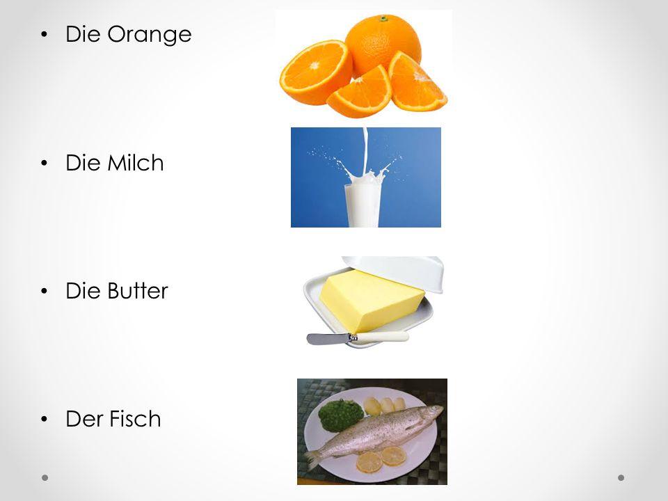 Die Orange Die Milch Die Butter Der Fisch