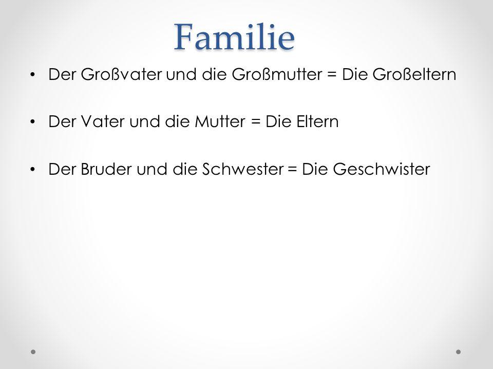Familie Der Großvater und die Großmutter = Die Großeltern