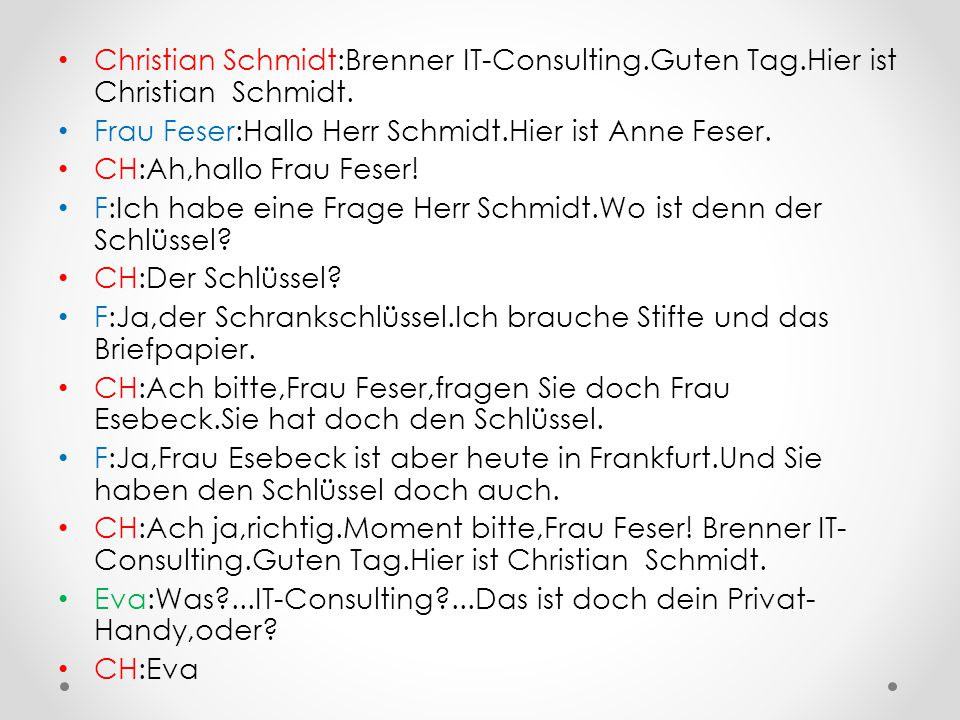 Christian Schmidt:Brenner IT-Consulting. Guten Tag