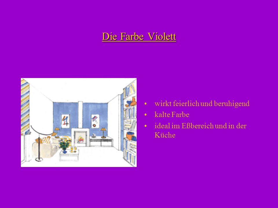 raumgestaltung mit farben ppt video online herunterladen. Black Bedroom Furniture Sets. Home Design Ideas