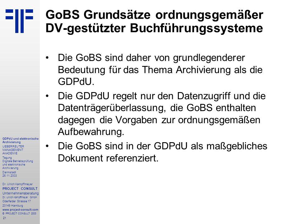 GoBS Grundsätze ordnungsgemäßer DV-gestützter Buchführungssysteme