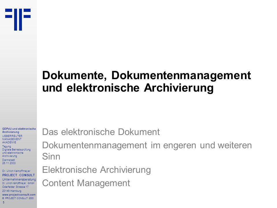 Dokumente, Dokumentenmanagement und elektronische Archivierung
