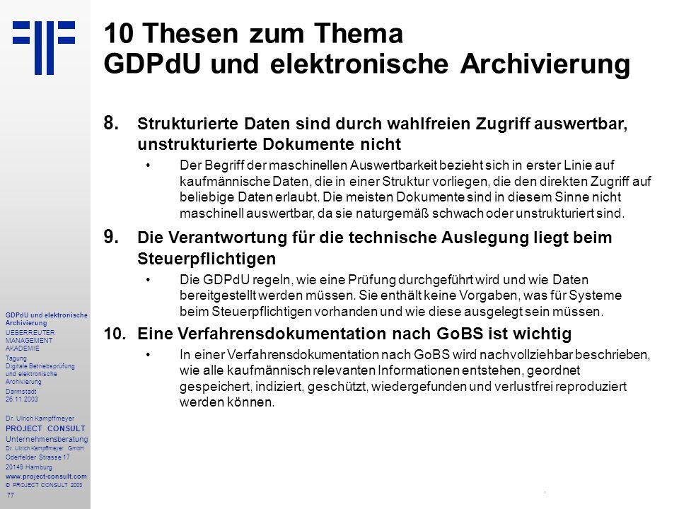 10 Thesen zum Thema GDPdU und elektronische Archivierung