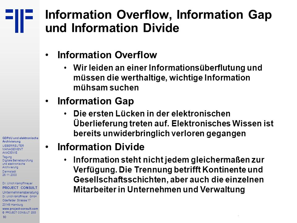 Information Overflow, Information Gap und Information Divide