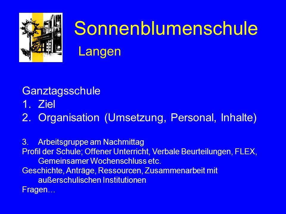 Sonnenblumenschule Langen Ganztagsschule Ziel