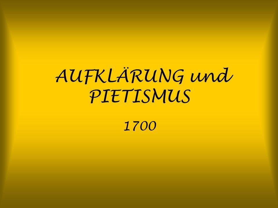 AUFKLÄRUNG und PIETISMUS