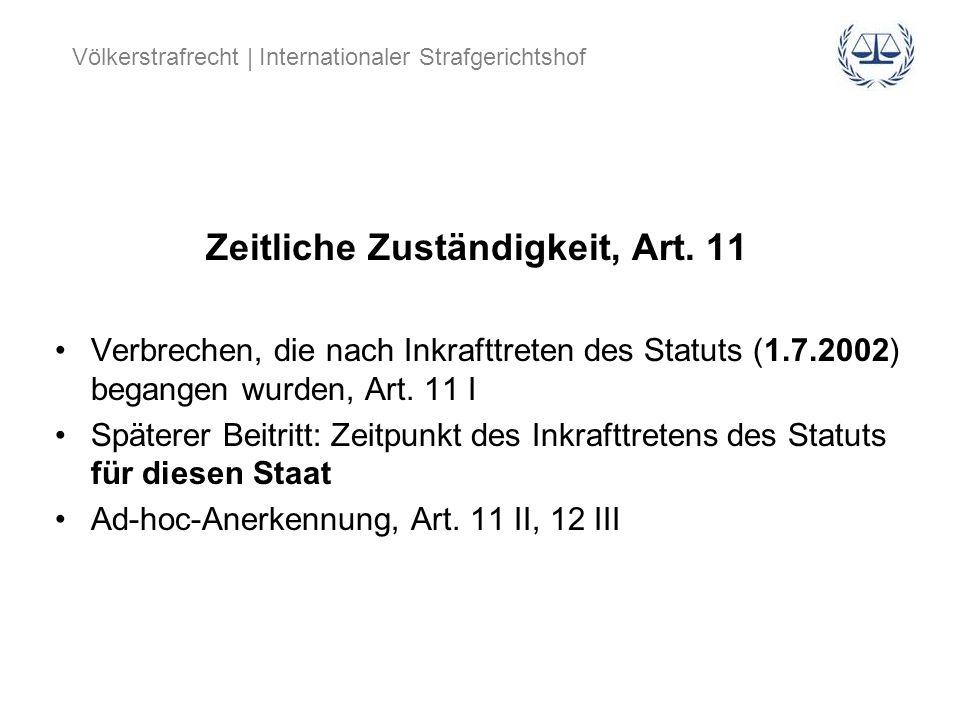Zeitliche Zuständigkeit, Art. 11