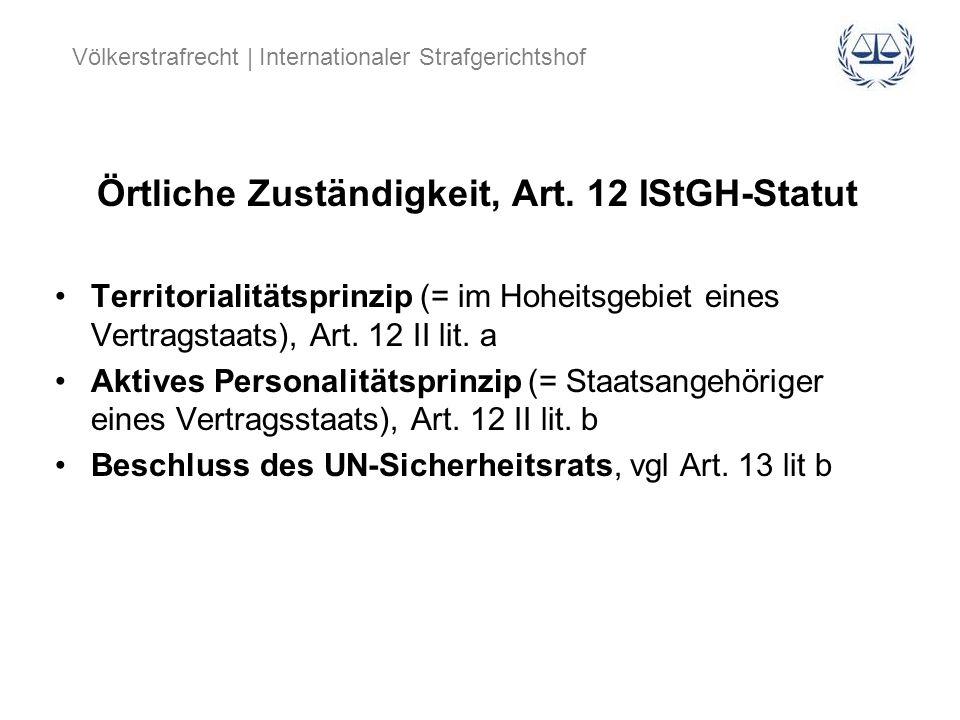 Örtliche Zuständigkeit, Art. 12 IStGH-Statut