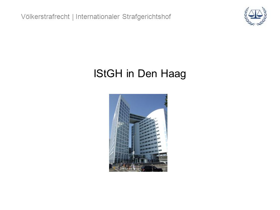 IStGH in Den Haag