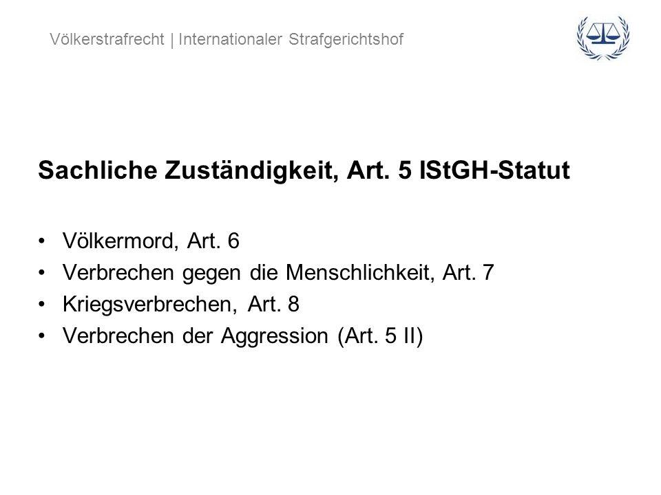 Sachliche Zuständigkeit, Art. 5 IStGH-Statut