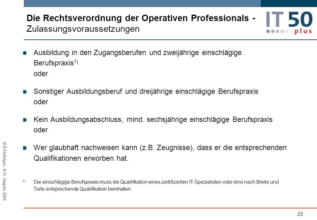 Die Rechtsverordnung der Operativen Professionals - Zulassungsvoraussetzungen