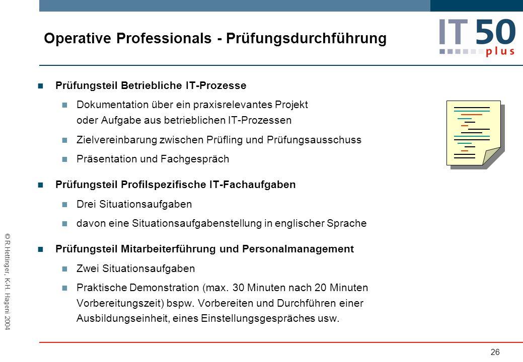 Operative Professionals - Prüfungsdurchführung