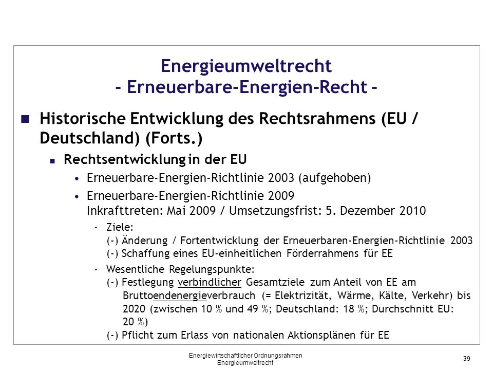 Energieumweltrecht - Erneuerbare-Energien-Recht -