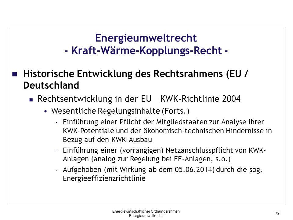 Energieumweltrecht - Kraft-Wärme-Kopplungs-Recht -