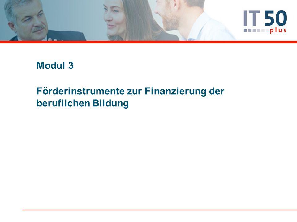 Modul 3 Förderinstrumente zur Finanzierung der beruflichen Bildung