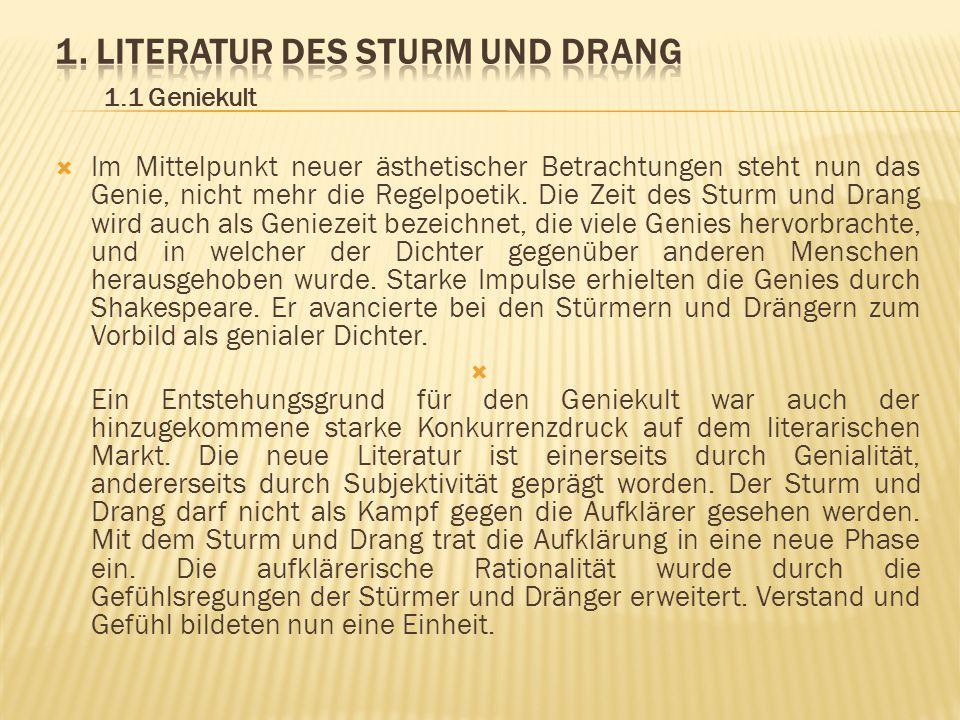 1. Literatur des Sturm und Drang