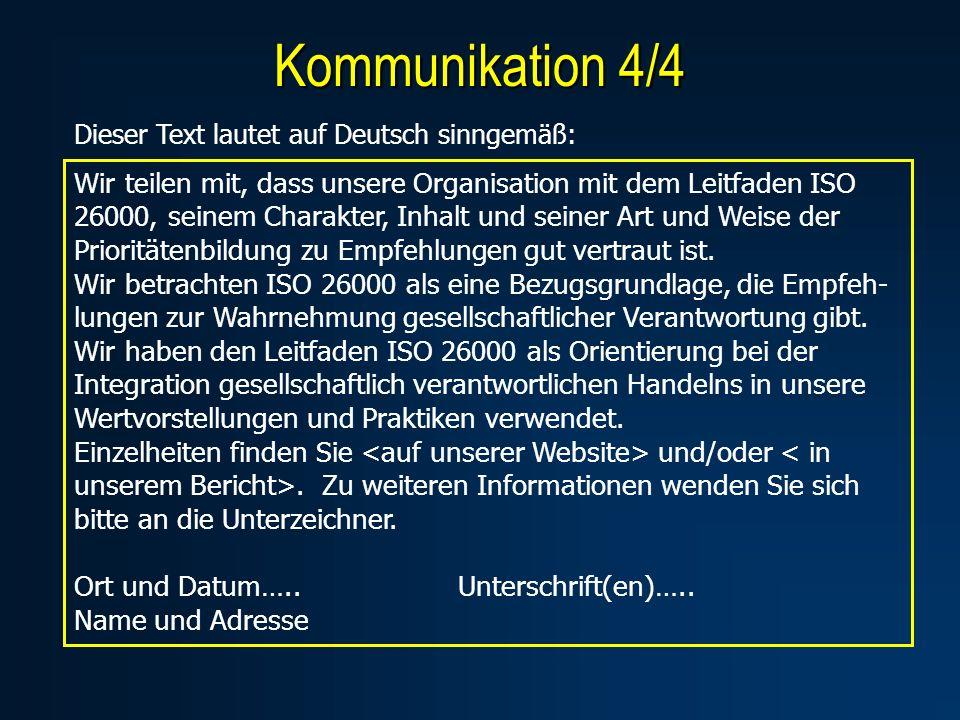 Kommunikation 4/4 Dieser Text lautet auf Deutsch sinngemäß: