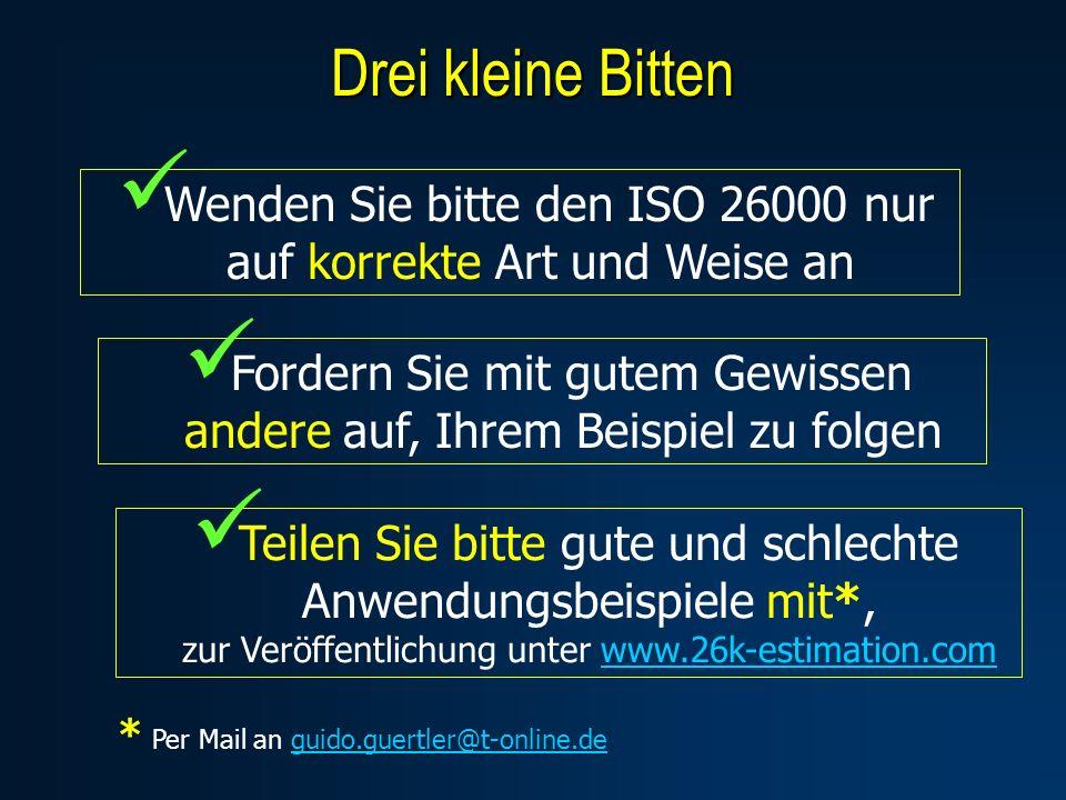 Drei kleine BittenWenden Sie bitte den ISO 26000 nur auf korrekte Art und Weise an.